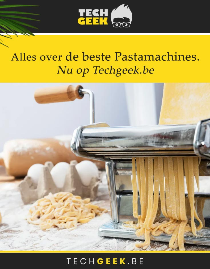De beste pastamachines